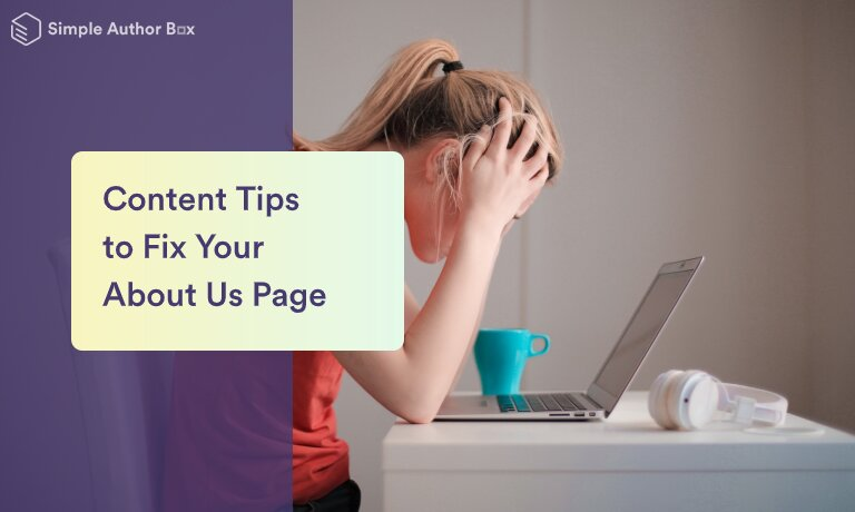 10 content tips to fix your about us page