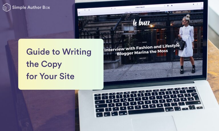 Quick Guide to Writing the Copy for Your Site