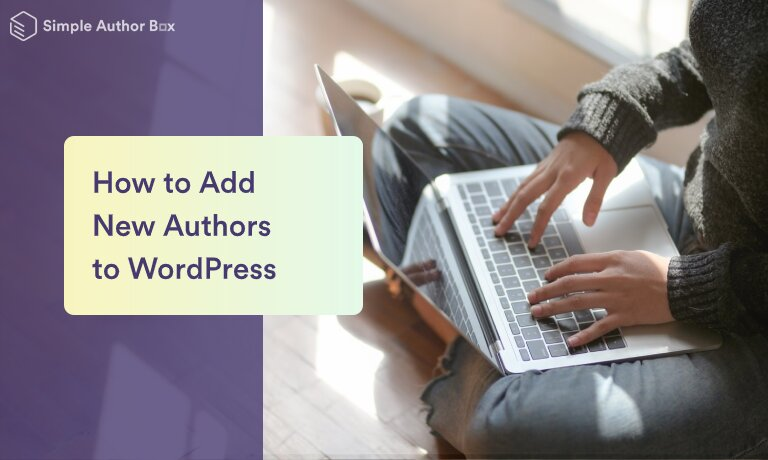 How to Add New Authors to Wordpress