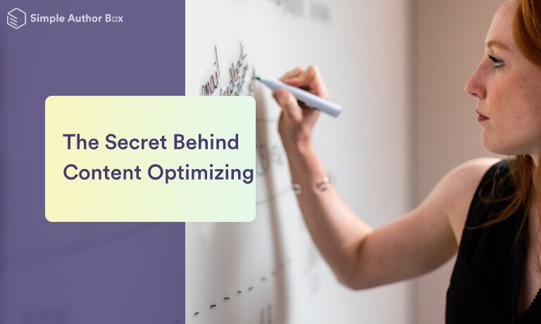 The Secrets Behind Content Optimizing