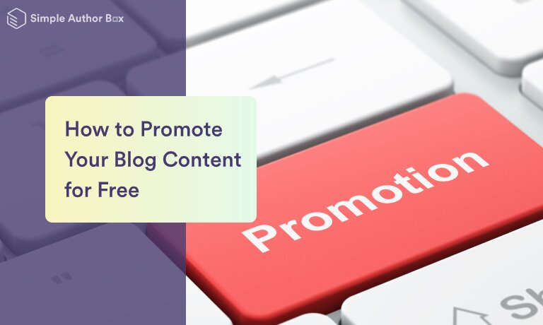 How to Promote Your Blog Content for Free