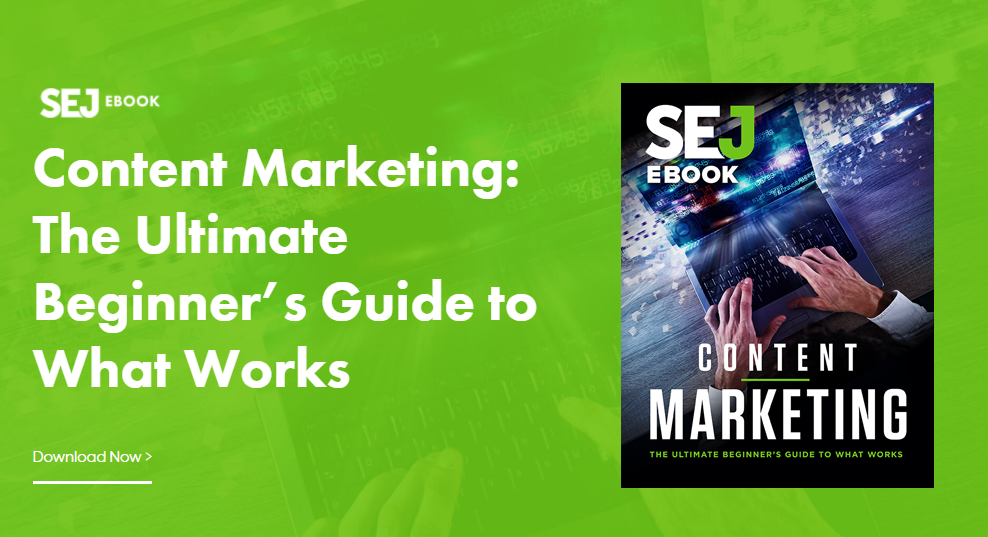 Content Marketing: The Ultimate Beginner's Guide to What Works