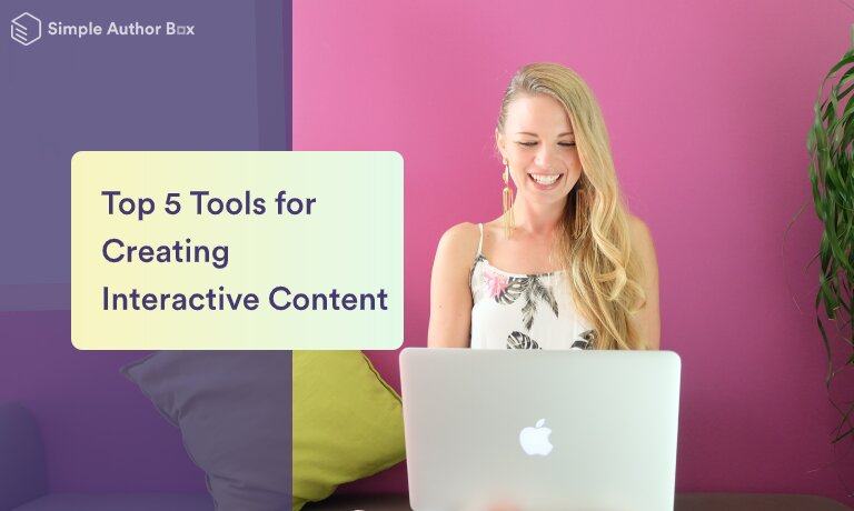 Tools for creating interactive content