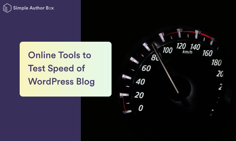 Online Tools to Test Speed of WordPress Blog
