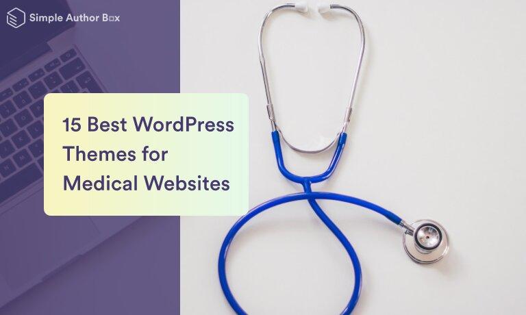 15 Best WordPress Themes for Medical Websites