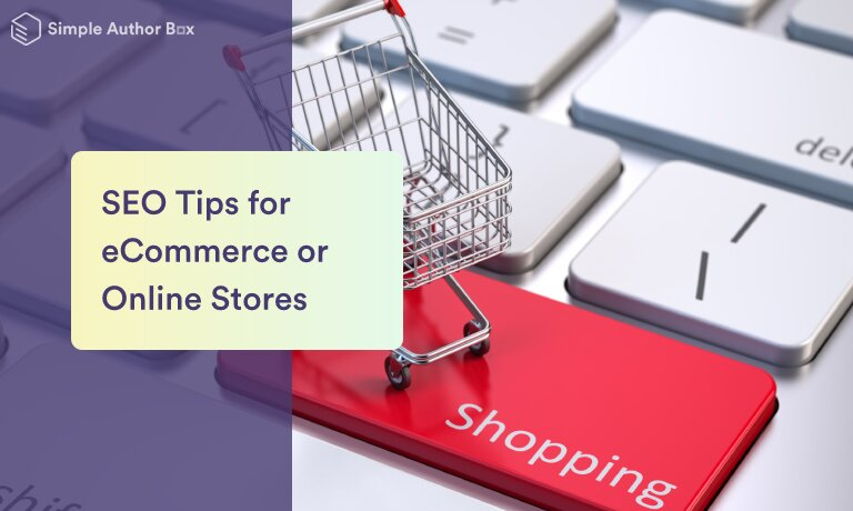 SEO Tips for eCommerce or Online Stores