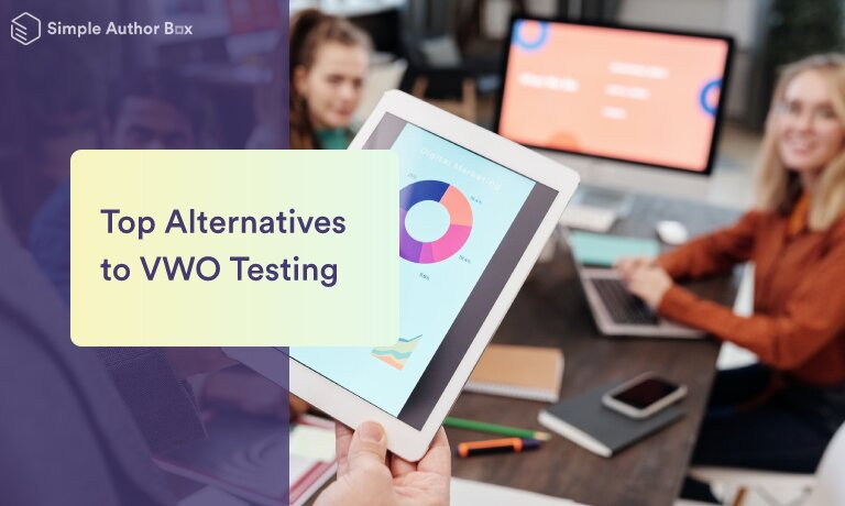 Top Alternatives to VWO Testing That Will Enable You to Quickly Optimize the User Experience