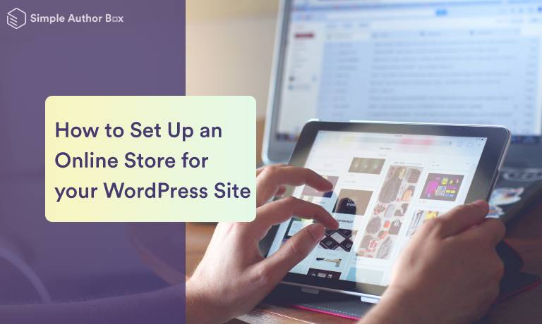 How to Set Up an Online Store for Your WordPress Site in Five Steps