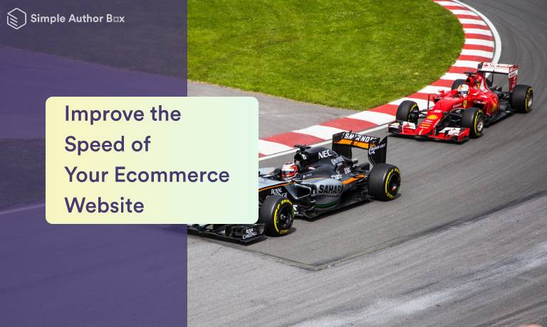 Top Ways to Improve the Speed of Your Ecommerce Site