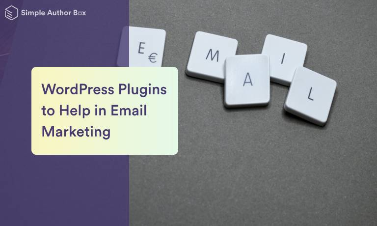 Six WordPress Plugins to Help in Email Marketing Efforts, Collecting Subscribers and Gathering Leads