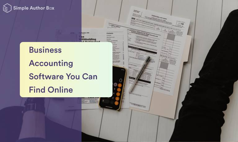 Amazing Business Accounting Software You Can Find Online